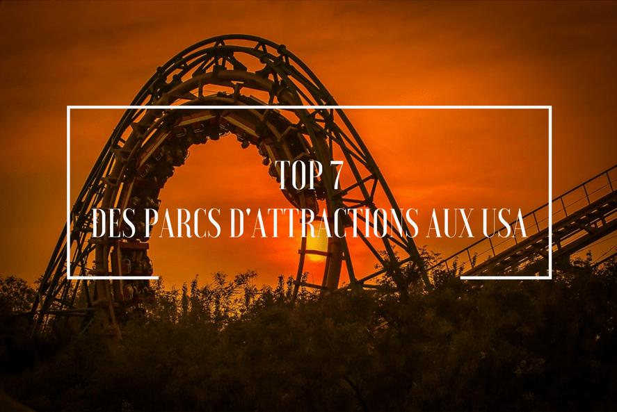 parcs d'attractions aux etats-unis